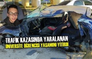 Trafik Kazasında Yaralanan Üniversite Öğrencisi...