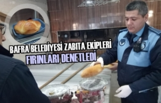 Bafra Belediyesi Zabıta Ekipleri Fırınları Denetledi