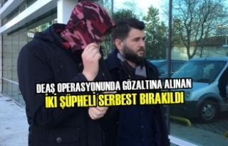 DEAŞ Operasyonunda Gözaltına Alınan İki Şüpheli...