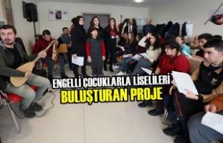 Engelli Çocuklarla Liselileri Buluşturan Proje