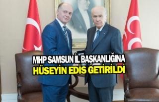 MHP Samsun İl Başkanlığına Edis Getirildi