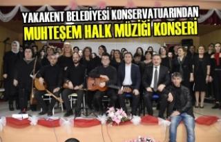 Yakakent Belediyesi'nden Muhteşem Halk Müziği...