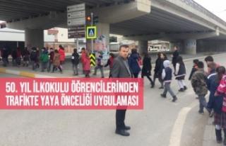 50. Yıl İlkokulu Trafikte Yaya Önceliği Uygulama...