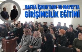 Bafra İŞKUR'dan 19 Mayıs İlçesinde Girişimcilik...