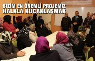 """Başkan Kılıç: """"Bizim En Önemli Projemiz Halkla..."""