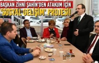 Başkan Zihni Şahin'den Atakum İçin 'Sosyal...