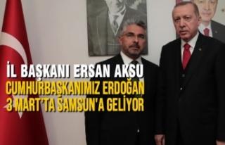 Cumhurbaşkanı Erdoğan 3 Mart'ta Samsun'a...