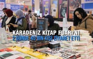 Karadeniz Kitap Fuarı'nı 2 Günde 45 Bin Kişi...