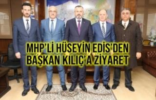 MHP'li Hüseyin Edis'den Başkan Kılıç'a...