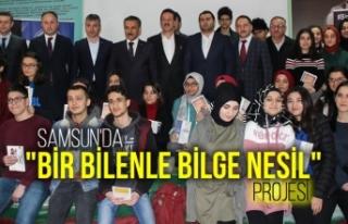 """Samsun'da """"Bir Bilenle Bilge Nesil""""..."""