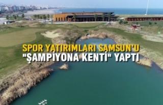 """Spor Yatırımları Samsun'u """"Şampiyona..."""