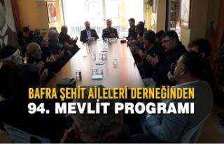 Bafra Şehit Aileleri Derneğinden 94. Mevlit Programı