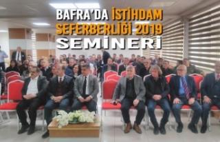 Bafra'da İstihdam Seferberliği 2019 Semineri
