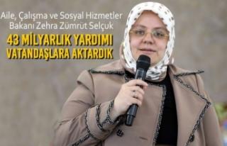 """Bakan Selçuk; """"43 Milyarlık Yardımı Vatandaşlara..."""