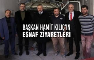 Başkan Hamit Kılıç'ın Esnaf Ziyaretleri
