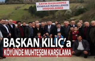 Başkan Kılıç'a Köyünde Muhteşem Karşılama