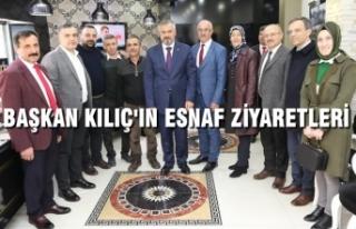 Başkan Kılıç'ın Esnaf Ziyaretleri