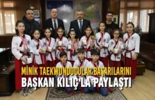 Minik Taekwondocular Başarılarını Başkan Kılıç'la...