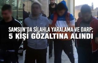 Samsun'da Silahla Yaralama ve Darp; 5 Gözaltı