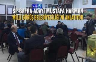 SP Adayı Harman 'Milli Görüş Belediyeciliği'ni...