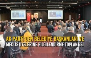 AK Parti'den Yerel Yönetim İstişare ve Bilgilendirme...