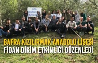 Bafra Kızılırmak Anadolu Lisesi Fidan Dikim Etkinliği...