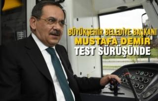 Büyükşehir Belediye Başkanı Mustafa Demir, Test...