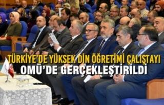 Türkiye'de Yüksek Din Öğretimi Çalıştayı...