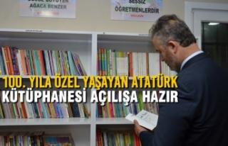 100. Yıla Özel Yaşayan Atatürk Kütüphanesi Açılışa...