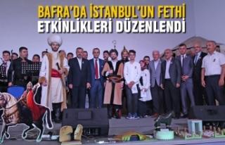 Bafra'da İstanbul'un Fethi Etkinlikleri