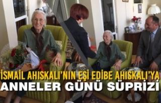 İsmail Ahıskalı'nın Eşi Edibe Ahıskalı'ya...