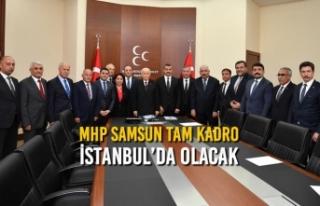 MHP Samsun İstanbul Seçimleri İçin Çıkarma Yapmaya...