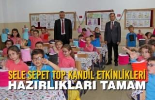 Sele Sepet Top Kandil Etkinlikleri Hazırlıkları...