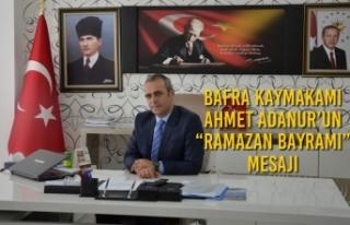 "Bafra Kaymakamı Adanur'un ""Ramazan Bayramı""..."