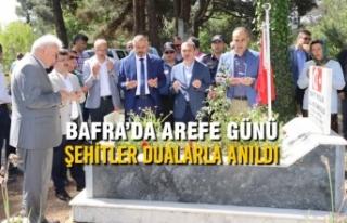 Bafra'da Arefe Günü Şehitler Dualarla Anıldı