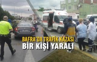 Bafra'da Trafik Kazası; Bir Kişi Yaralı