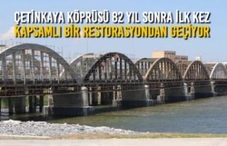 Çetinkaya Köprüsü 82 Yıl Sonra İlk Kez Kapsamlı...