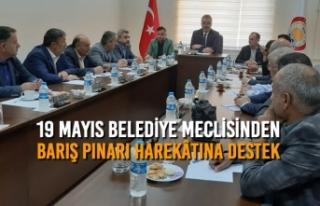 19 Mayıs Belediye Meclisinden Barış Pınarı Harekâtına...
