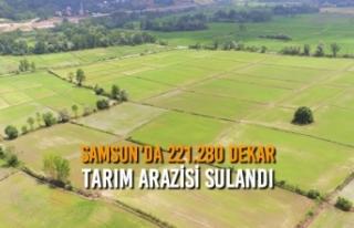 Samsun'da 221.280 Dekar Tarım Arazisi Sulandı