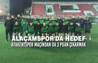 Alaçamspor'da Hedef Atakentspor Maçından da...