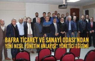 """Bafra TSO'dan """"Yeni Nesil Yönetim Anlayışı""""..."""