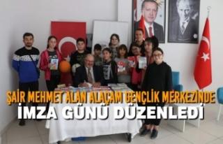 Şair Mehmet Alan Alaçam Gençlik Merkezinde İmza...