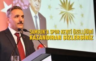 'Samsun'a Spor Kenti Özelliğini Kazandıran...