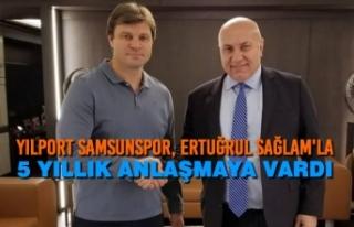 Yılport Samsunspor, Ertuğrul Sağlam'la 5 Yıllık...