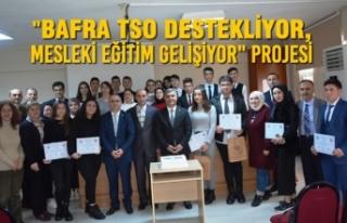 """""""Bafra TSO Destekliyor, Mesleki Eğitim Gelişiyor""""..."""
