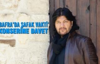 'Bafra'da Şafak Vakti' Konserine Davet