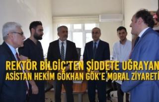 Rektör Bilgiç'ten Şiddete Uğrayan Asistan Hekim...