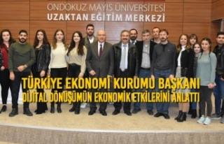 Türkiye Ekonomi Kurumu Başkanı Dijital Dönüşümün...