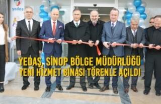 YEDAŞ, Sinop Bölge Müdürlüğü Yeni Hizmet Binası...
