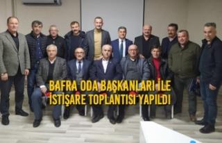 Bafra Oda Başkanları ile İstişare Toplantısı...
